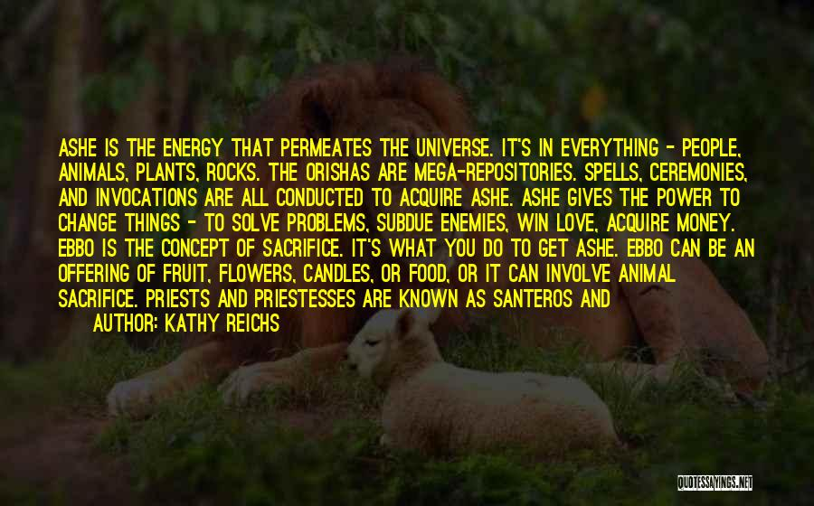 Love Offering Quotes By Kathy Reichs