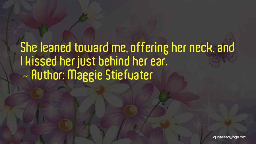 Love Offering Quotes By Maggie Stiefvater