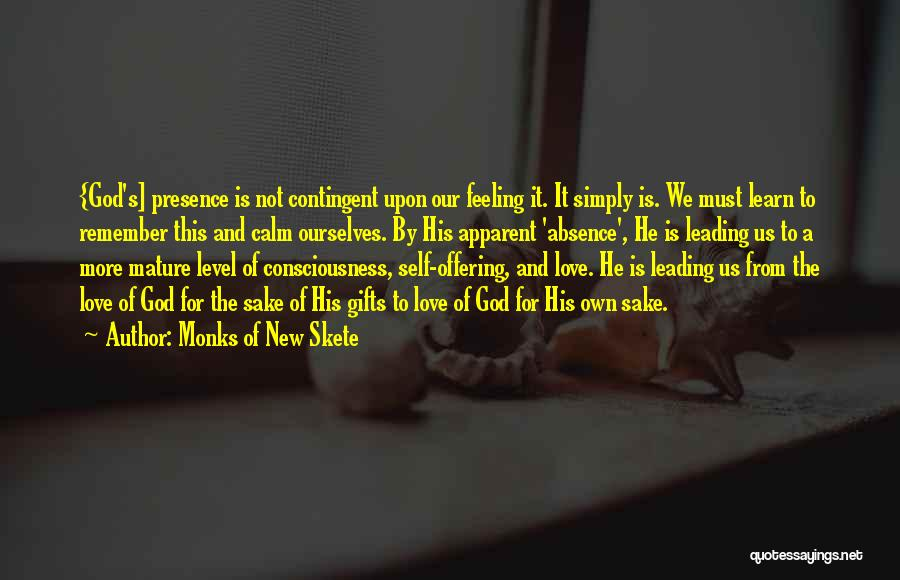 Love Offering Quotes By Monks Of New Skete