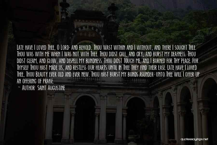 Love Offering Quotes By Saint Augustine