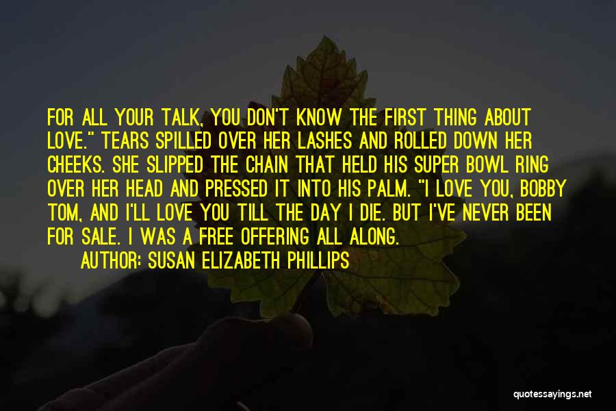 Love Offering Quotes By Susan Elizabeth Phillips