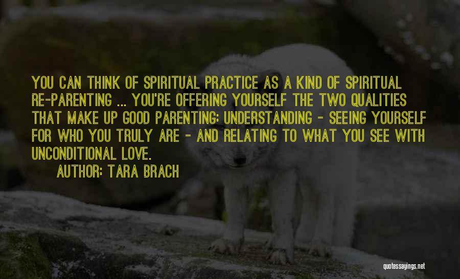 Love Offering Quotes By Tara Brach