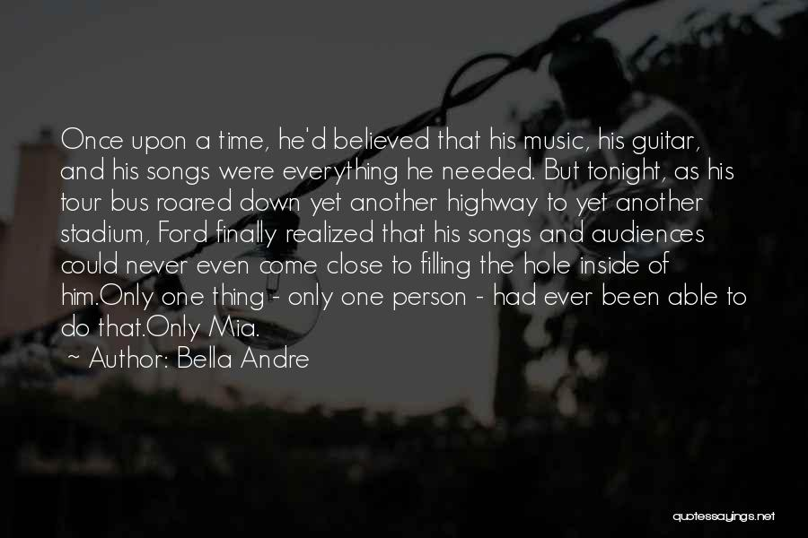 Love Only One Person Quotes By Bella Andre
