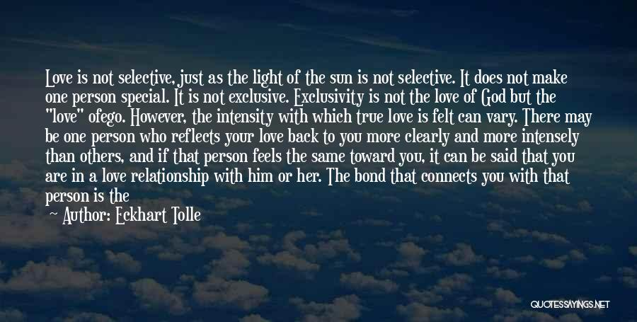 Love Only One Person Quotes By Eckhart Tolle