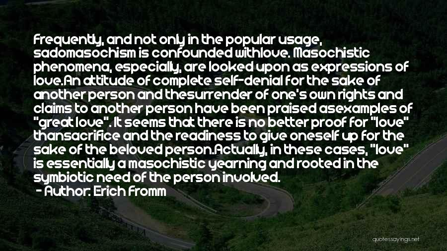Love Only One Person Quotes By Erich Fromm