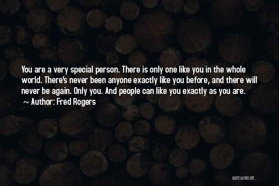 Love Only One Person Quotes By Fred Rogers
