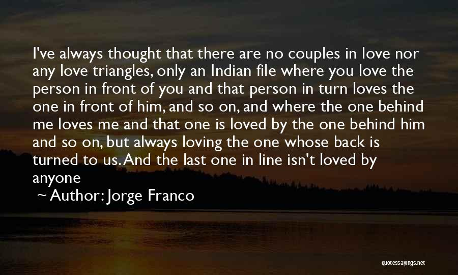Love Only One Person Quotes By Jorge Franco