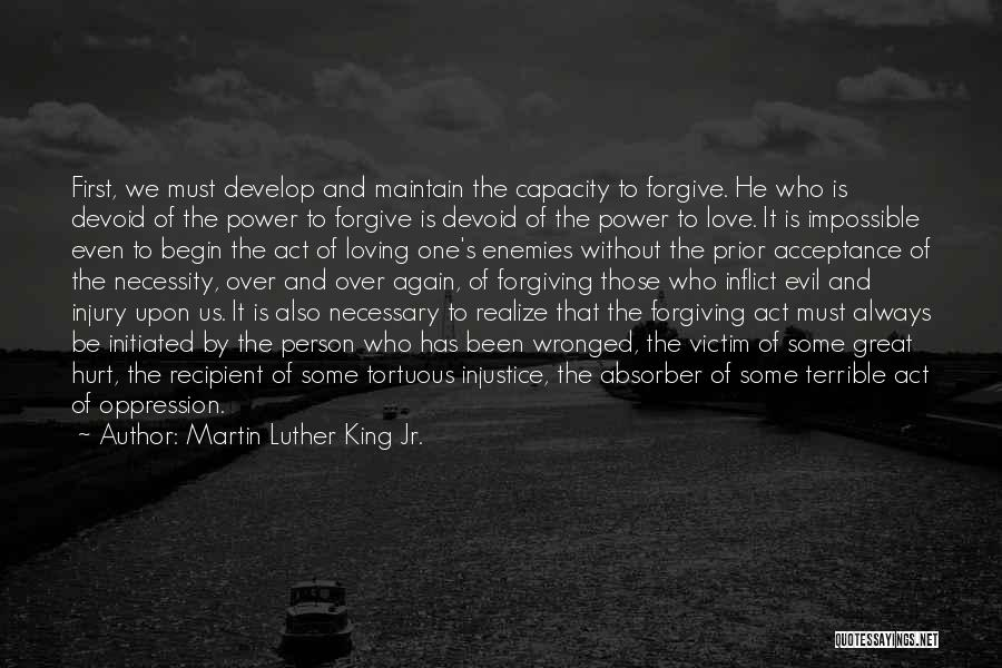 Love Only One Person Quotes By Martin Luther King Jr.