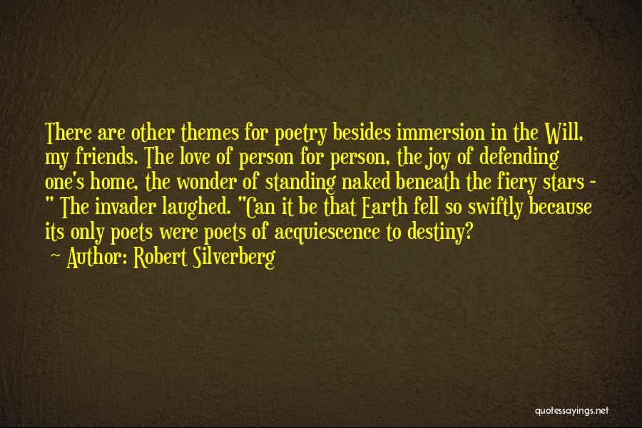 Love Only One Person Quotes By Robert Silverberg