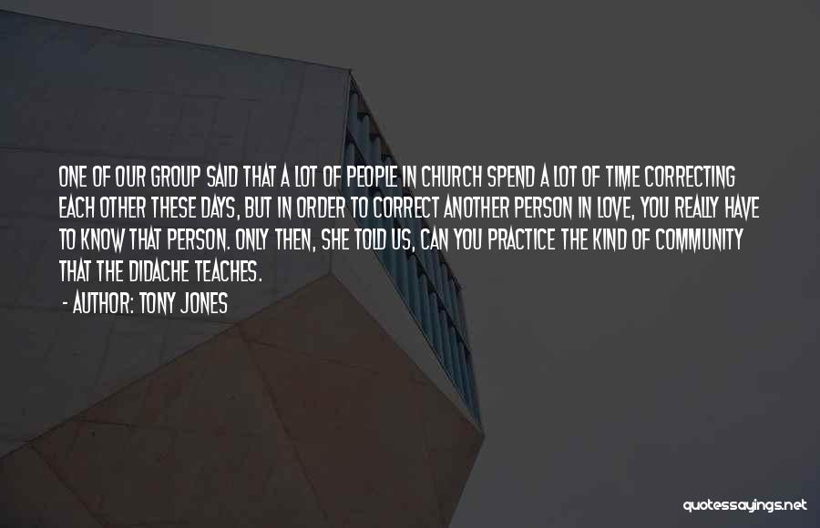 Love Only One Person Quotes By Tony Jones