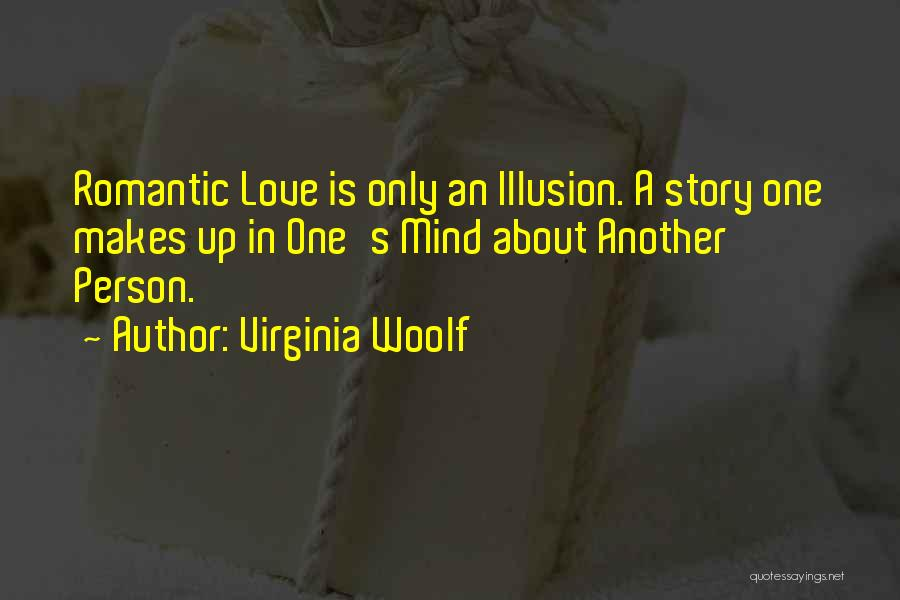 Love Only One Person Quotes By Virginia Woolf