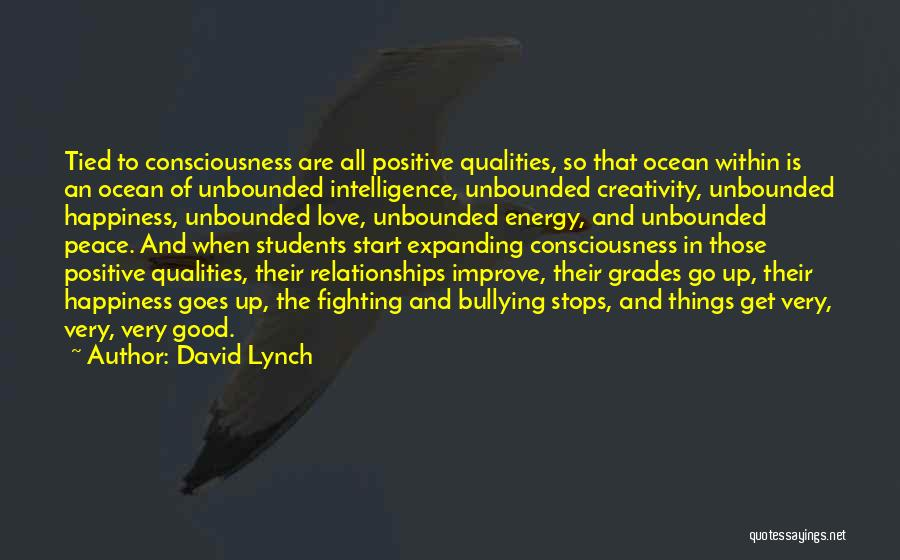 Love Peace And Happiness Quotes By David Lynch