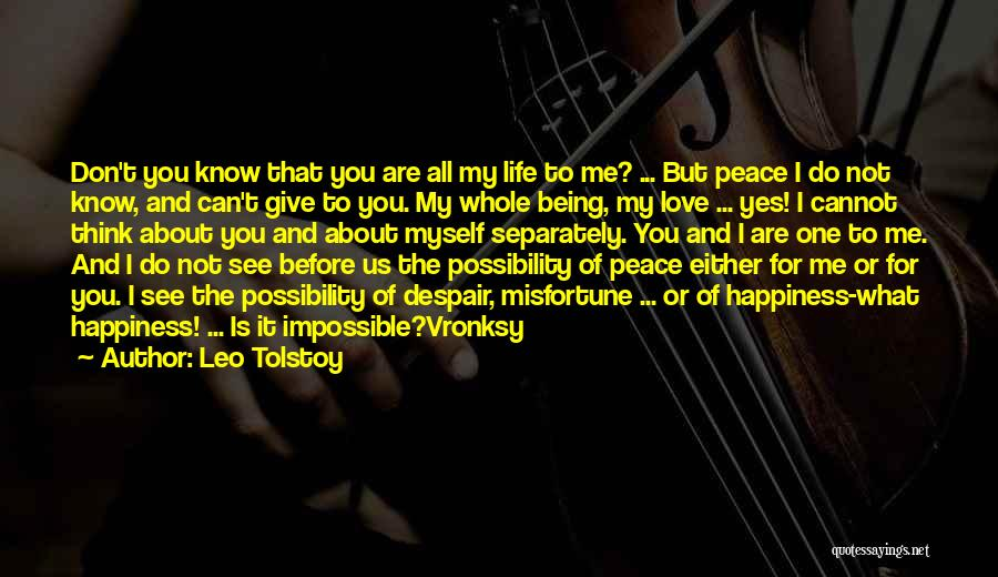 Love Peace And Happiness Quotes By Leo Tolstoy
