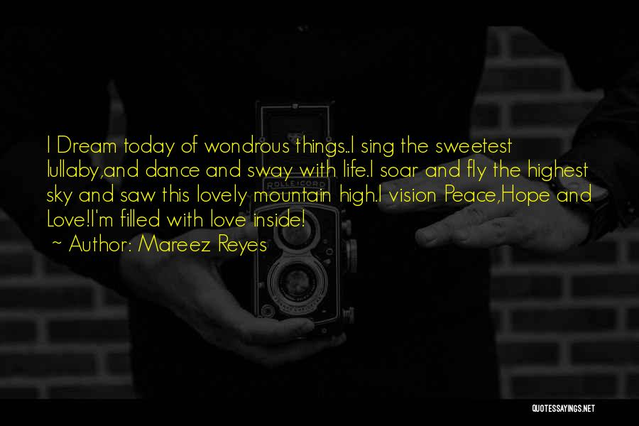 Love Peace And Happiness Quotes By Mareez Reyes