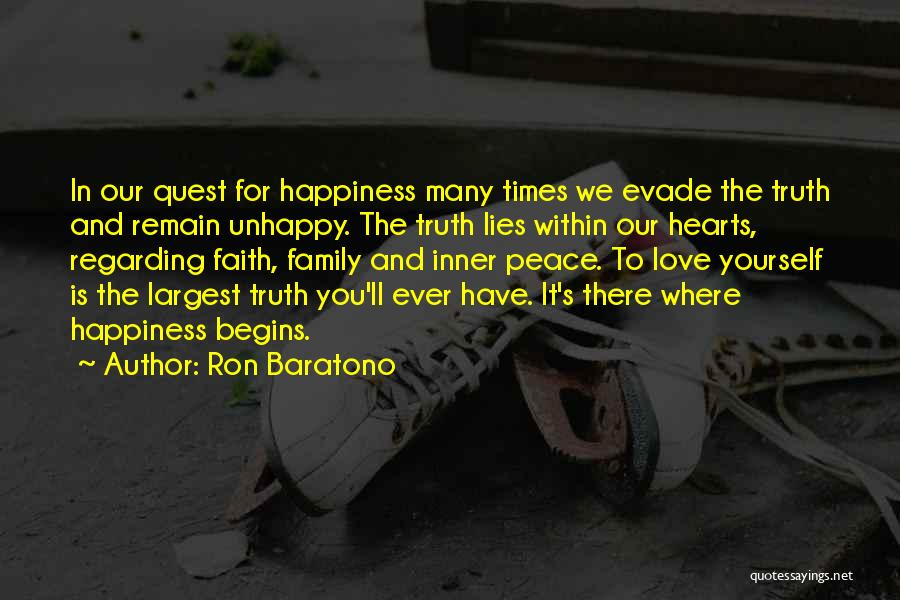 Love Peace And Happiness Quotes By Ron Baratono