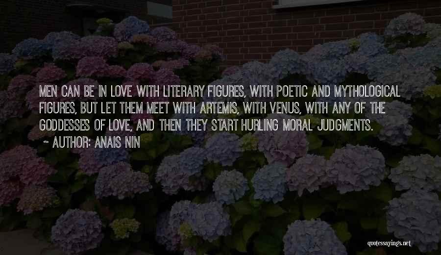 Love Poetic Quotes By Anais Nin