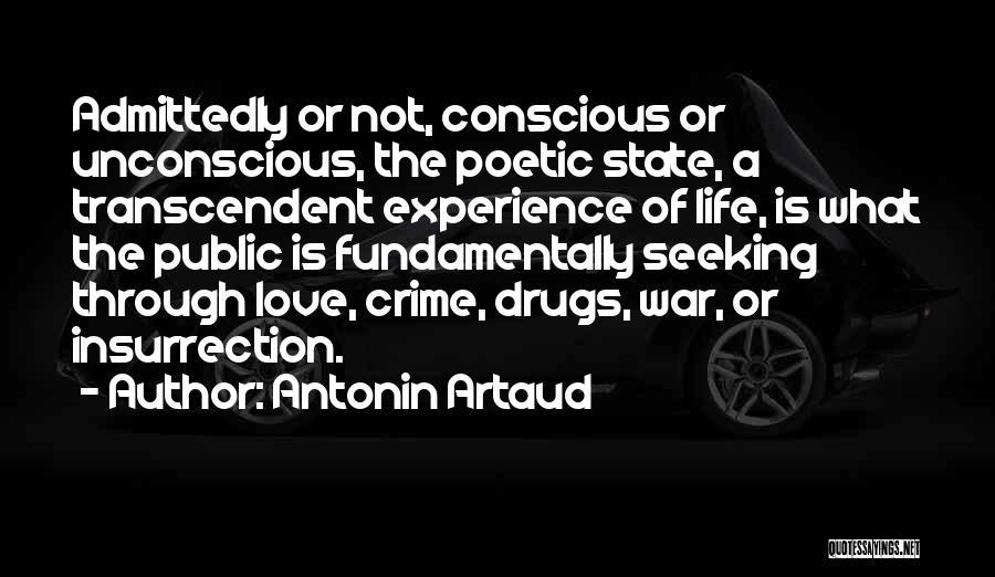 Love Poetic Quotes By Antonin Artaud