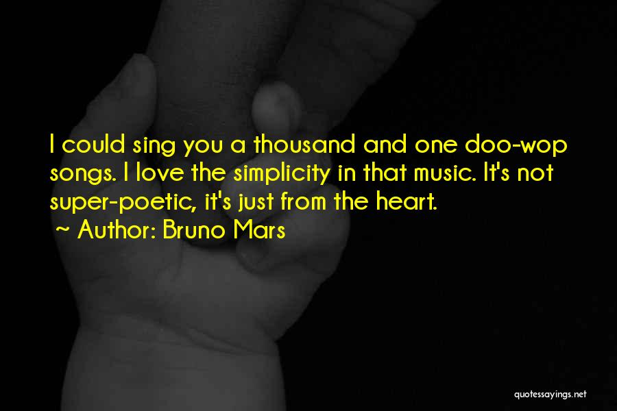 Love Poetic Quotes By Bruno Mars