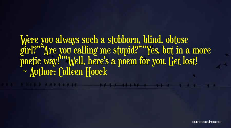 Love Poetic Quotes By Colleen Houck