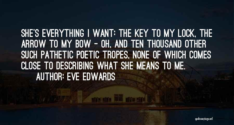 Love Poetic Quotes By Eve Edwards