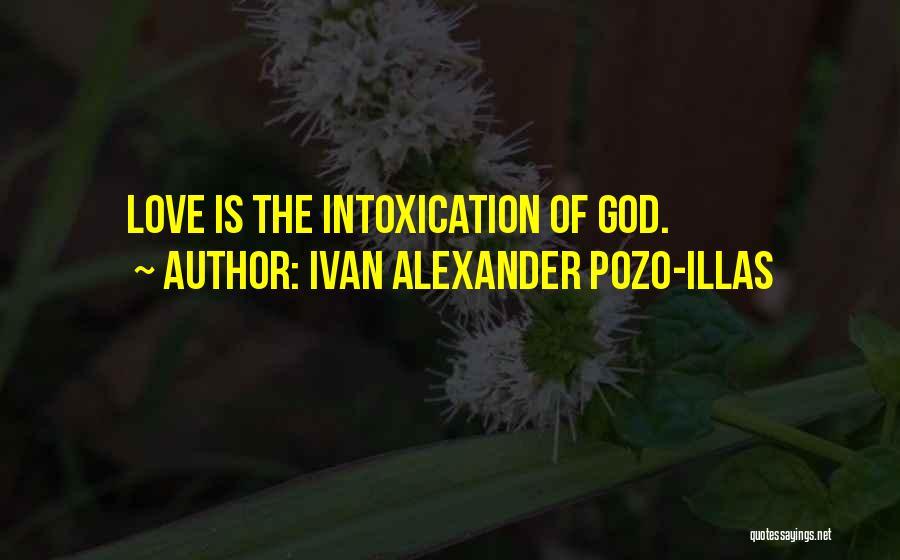Love Poetic Quotes By Ivan Alexander Pozo-Illas