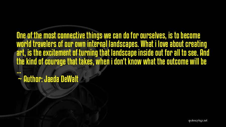 Love Poetic Quotes By Jaeda DeWalt