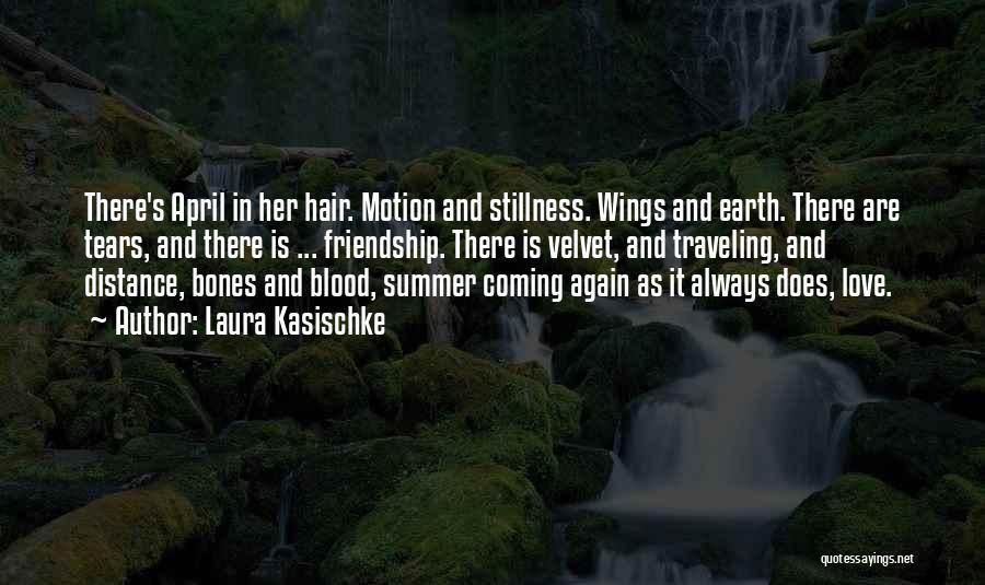 Love Poetic Quotes By Laura Kasischke