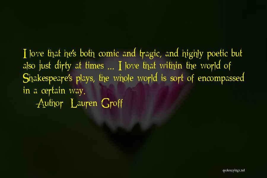 Love Poetic Quotes By Lauren Groff