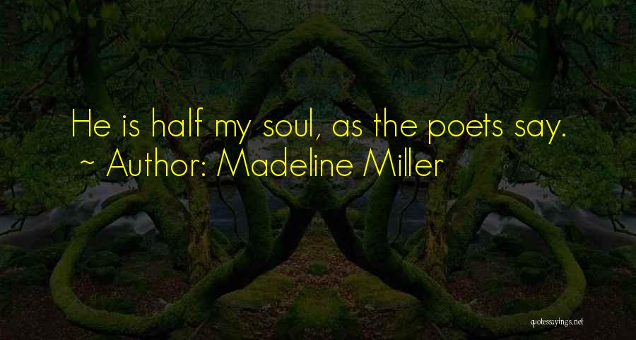 Love Poetic Quotes By Madeline Miller