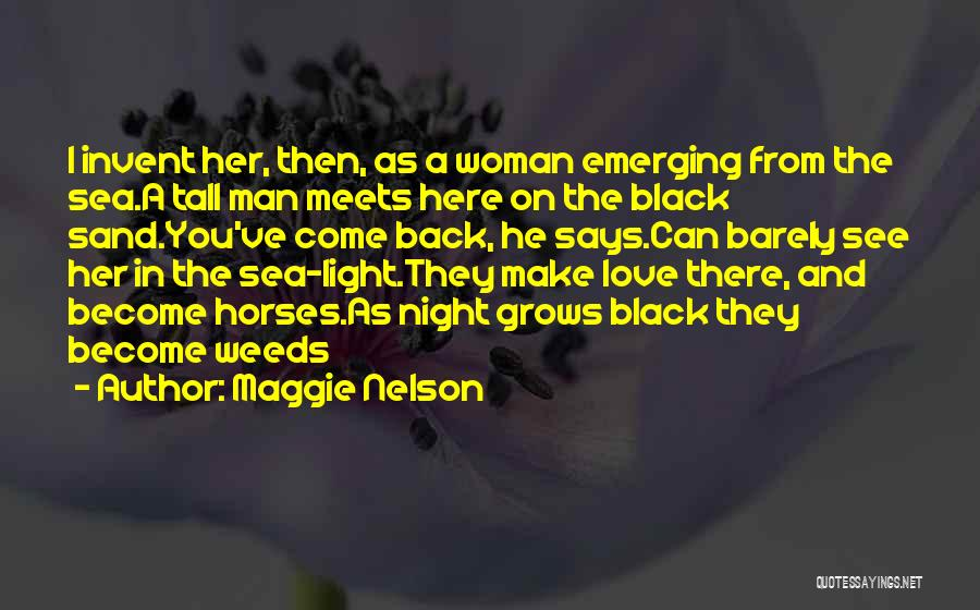 Love Poetic Quotes By Maggie Nelson