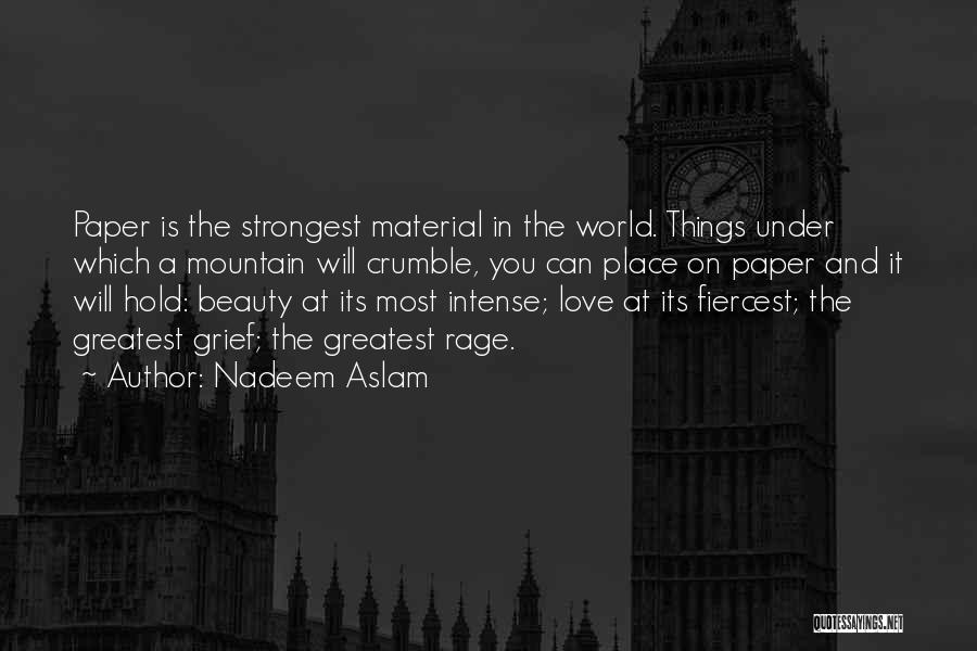 Love Poetic Quotes By Nadeem Aslam