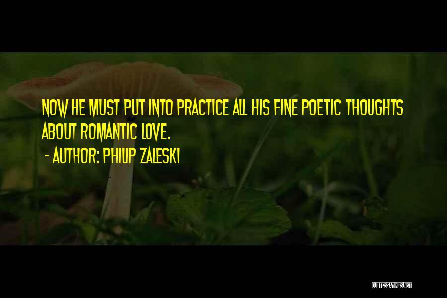 Love Poetic Quotes By Philip Zaleski