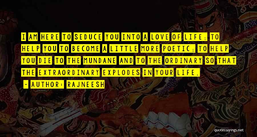 Love Poetic Quotes By Rajneesh