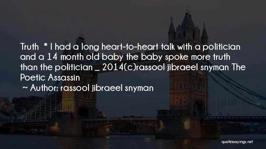 Love Poetic Quotes By Rassool Jibraeel Snyman