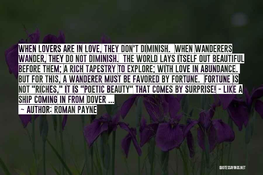 Love Poetic Quotes By Roman Payne