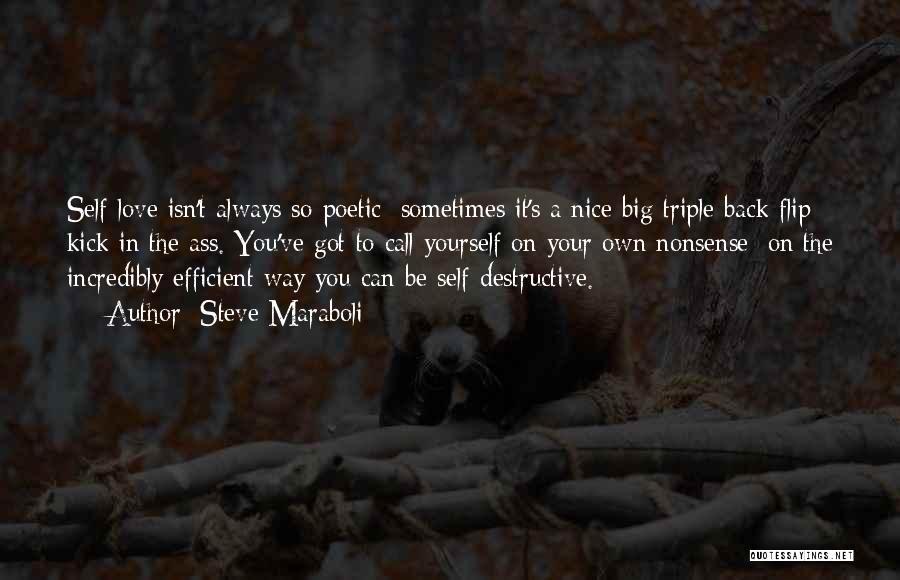 Love Poetic Quotes By Steve Maraboli