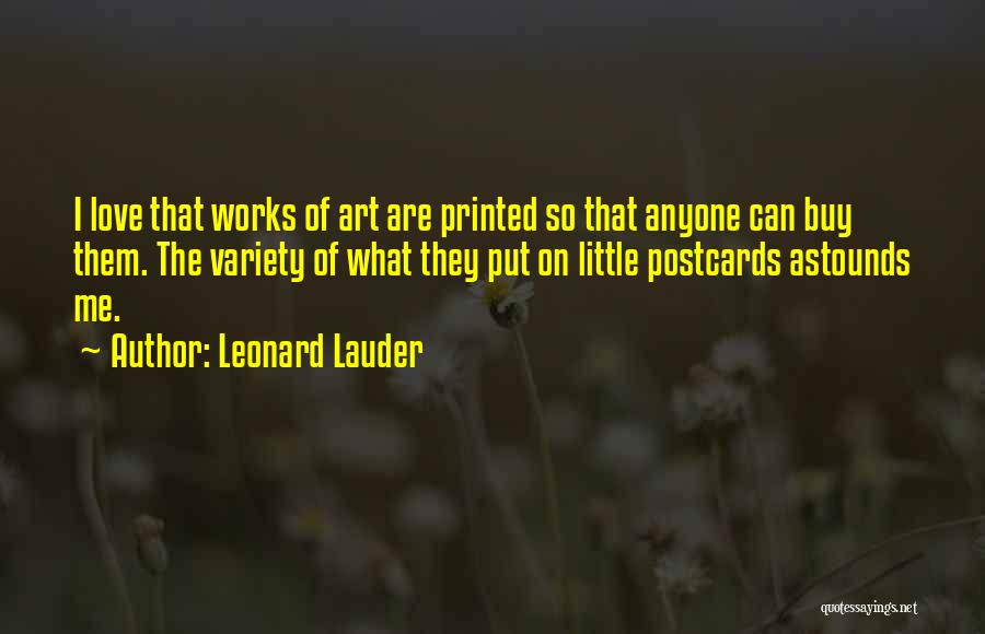 Love Postcards Quotes By Leonard Lauder