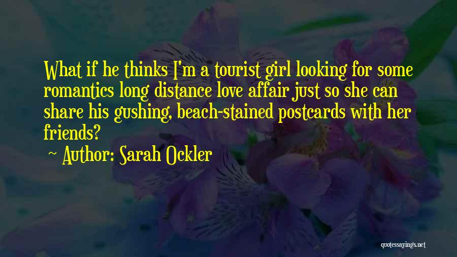 Love Postcards Quotes By Sarah Ockler