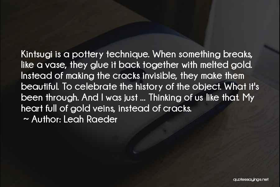 Love Pottery Quotes By Leah Raeder