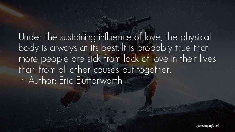 Love Probably Quotes By Eric Butterworth