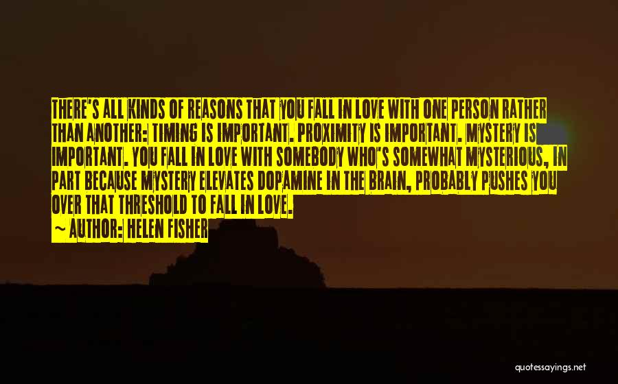 Love Probably Quotes By Helen Fisher
