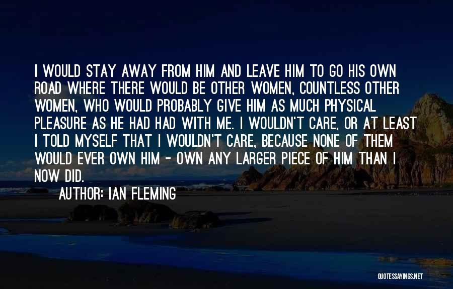 Love Probably Quotes By Ian Fleming