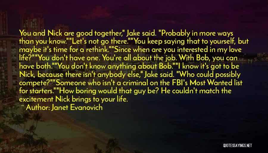 Love Probably Quotes By Janet Evanovich