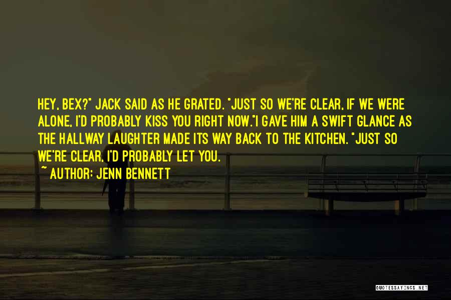 Love Probably Quotes By Jenn Bennett