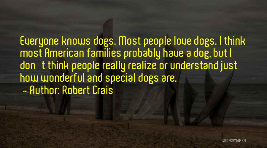 Love Probably Quotes By Robert Crais