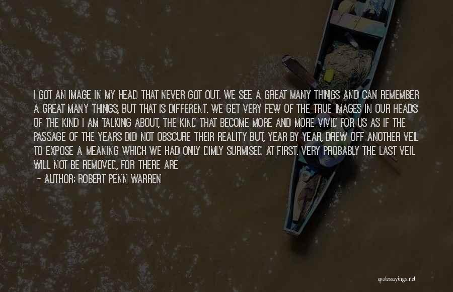 Love Probably Quotes By Robert Penn Warren