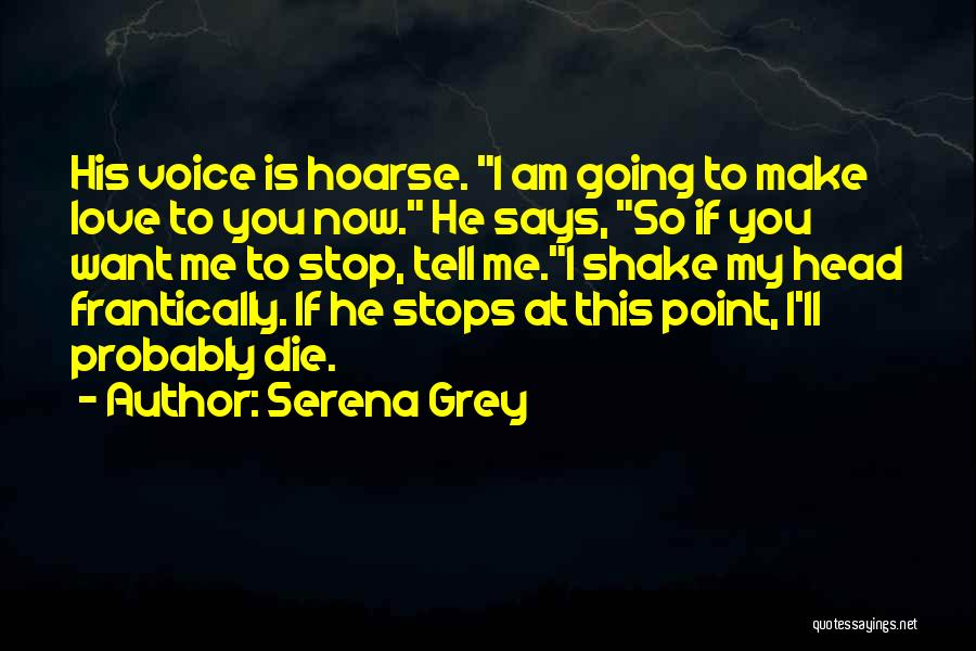 Love Probably Quotes By Serena Grey