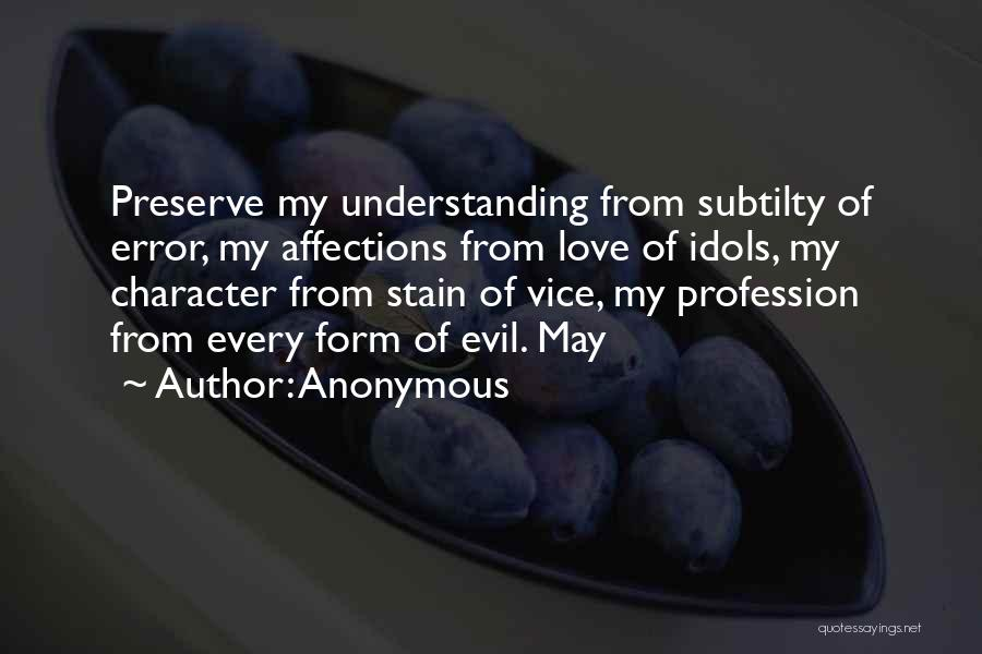 Love Profession Quotes By Anonymous
