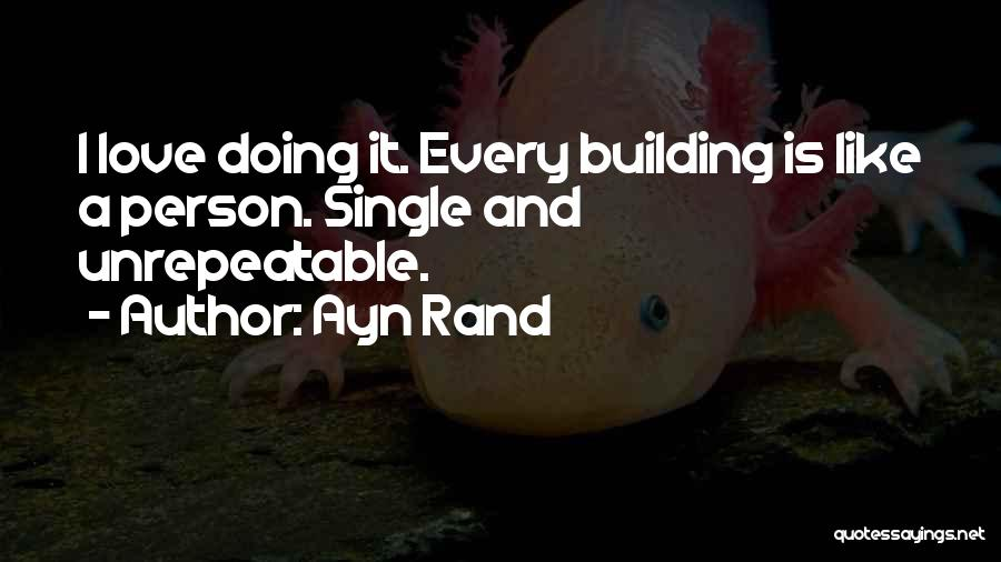 Love Profession Quotes By Ayn Rand