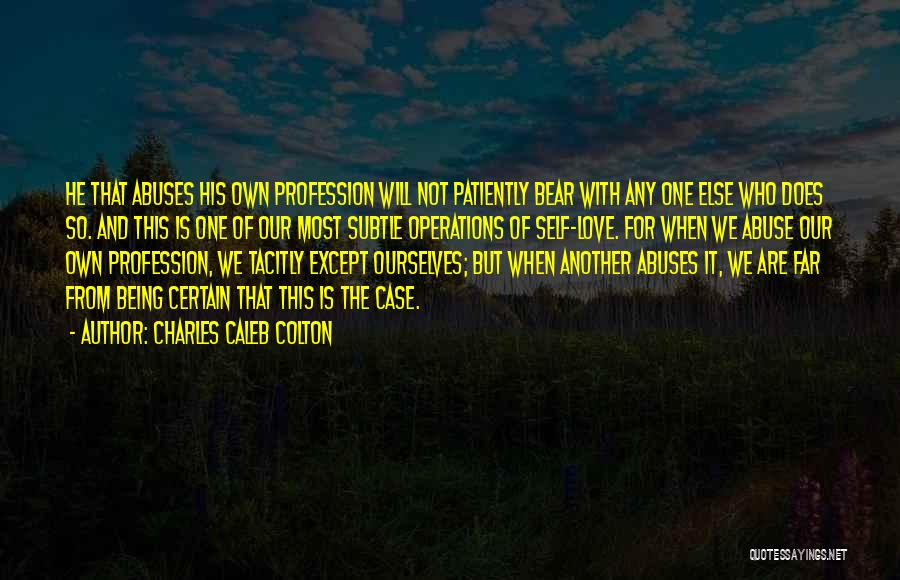 Love Profession Quotes By Charles Caleb Colton